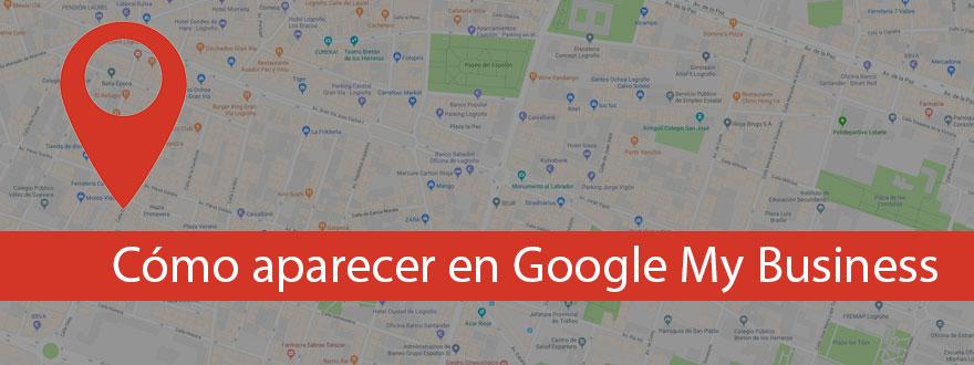 Qué es y cómo doy de alta mi negocio en Google MyBusiness